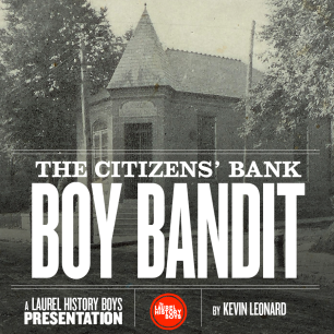 Hear the story of a 17-year-old whose 1911 attempted robbery of the Citizens National Bank on Main Street became national news. The story came with a twist that was revealed at the Kid's trial. Presented to: Laurel Historical Society