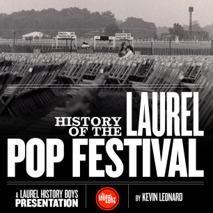 Hear the story of when some of the biggest names in pop music, including five acts that played at Woodstock a month later, participated in a two-day Laurel Pop Festival at Laurel Race Course. Presented to: Laurel Historical Society